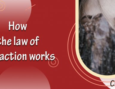 How Law Of Attraction Works